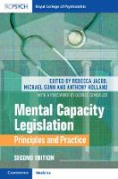 Cover of Mental Capacity Legislation: Principles and Practice