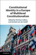 Cover of Constitutional Identity in a Europe of Multilevel Constitutionalism