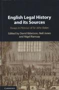 Cover of English Legal History and its Sources: Essays in Honour of Sir John Baker