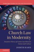 Cover of Church Law in Modernity: Toward a Theory of Canon Law Between Nature and Culture