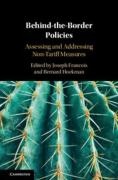 Cover of Behind-the-Border Policies: Assessing and Addressing Non-Tariff Measures
