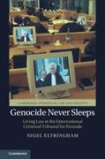 Cover of Genocide Never Sleeps: Living Law at the International Criminal Tribunal for Rwanda