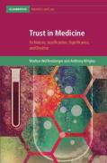 Cover of Trust in Medicine: Its Nature, Justification, Significance, and Decline