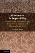 Cover of Governance As Responsibility: Member States As Human Rights Protectors in International Financial Institutions