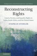 Cover of Reconstructing Rights: Courts, Parties, and Equality Rights in India, South Africa, and the United States