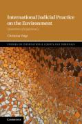 Cover of International Judicial Practice on the Environment: Questions of Legitimacy