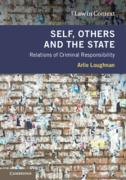 Cover of Self, Others and the State: Relations of Criminal Responsibility