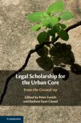 Cover of Legal Scholarship for the Urban Core: From the Ground Up