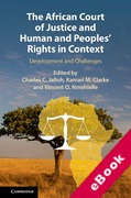 Cover of The African Court of Justice and Human and Peoples' Rights in Context: Development and Challenges (eBook)