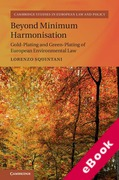 Cover of Beyond Minimum Harmonisation: Gold-Plating and Green-Plating of European Environmental Law (eBook)