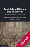 Cover of English Legal History and its Sources: Essays in Honour of Sir John Baker (eBook)