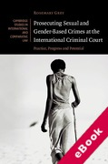 Cover of Prosecuting Sexual and Gender-Based Crimes at the International Criminal Court (eBook)