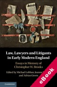 Cover of Law, Lawyers and Litigants in Early Modern England: Essays in Memory of Christopher W. Brooks (eBook)