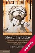 Cover of Measuring Justice: Quantitative Accountability and the National Prosecuting Authority in South Africa (eBook)