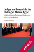 Cover of Judges and Generals in the Making of Modern Egypt: How Institutions Sustain and Undermine Authoritarian Regimes (eBook)
