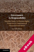 Cover of Governance As Responsibility: Member States As Human Rights Protectors in International Financial Institutions (eBook)