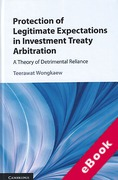 Cover of Protection of Legitimate Expectations in Investment Treaty Arbitration: A Theory of Detrimental Reliance (eBook)
