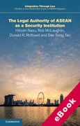 Cover of The Role of Law and the Rule of Law in ASEAN Integration: The Legal Authority of ASEAN as a Security Institution (eBook)