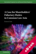 Cover of International Corporate Law and Financial Market Regulation: A Case for Shareholders' Fiduciary Duties in Common Law Asia (eBook)