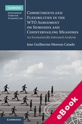 Cover of Commitments and Flexibilities in the WTO Agreement on Subsidies and Countervailing Measures: An Economically Informed Analysis (eBook)