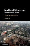 Cover of Rural Land Takings Law in Modern China: Origin and Evolution