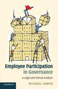Cover of Employee Participation in Governance: A Legal and Ethical Analysis