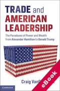Cover of Trade and American Leadership: The Paradoxes of Power and Wealth from Alexander Hamilton to Donald Trump (eBook)