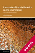 Cover of International Judicial Practice on the Environment: Questions of Legitimacy (eBook)