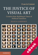 Cover of The Justice of Visual Art: Creative State-Building in Times of Political Transition (eBook)