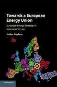 Cover of Towards a European Energy Union: European Energy Strategy in International Law
