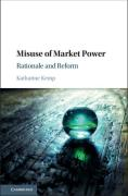 Cover of Misuse of Market Power: Rationale and Reform