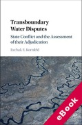 Cover of Transboundary Water Disputes: State Conflict and the Assessment of their Adjudication (eBook)