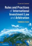 Cover of Rules and Practices of International Investment Law and Arbitration