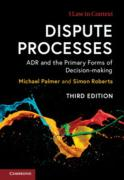Cover of Dispute Processes: ADR and the Primary Forms of Decision Making