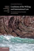 Cover of Coalitions of the Willing and International Law: The Interplay between Formality and Informality
