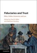 Cover of Fiduciaries and Trust: Ethics, Politics, Economics and Law