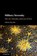 Cover of Military Necessity: The Art, Morality and Law of War
