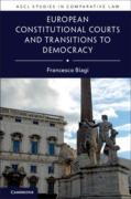 Cover of European Constitutional Courts and Transitions to Democracy