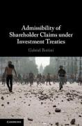 Cover of Admissibility of Shareholder Claims under Investment Treaties