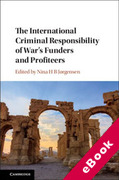 Cover of The International Criminal Responsibility of War's Funders and Profiteers (eBook)