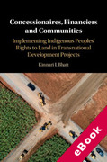 Cover of Transnational Development Projects, Private Mechanisms and the Rule of Law: Implementing and Alienating Indigenous Peoples' Land Rights (eBook)