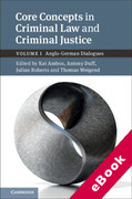 Cover of Core Concepts in Criminal Law and Criminal Justice, Volume 1, Criminal Law: Anglo-German Dialogues (eBook)