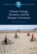 Cover of Climate Change, Disasters, and the Refugee Convention