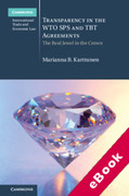 Cover of Transparency in the WTO SPS and TBT Agreements: The Real Jewel in the Crown (eBook)