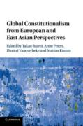 Cover of Global Constitutionalism from European and East Asian Perspectives