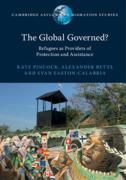 Cover of The Global Governed?: Refugees as Providers of Protection and Assistance