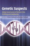 Cover of Genetic Suspects: Global Governance of Forensic DNA Profiling and Databasing