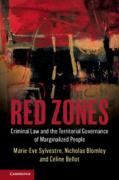 Cover of Red Zones: Criminal Law and the Territorial Governance of Marginalized People