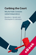 Cover of Curbing the Court: Why the Public Constrains Judicial Independence (eBook)
