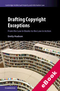 Cover of Drafting Copyright Exceptions: From the Law in Books to the Law in Action (eBook)